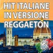 Hit Italiane in versione Reggaeton, Vol. 3 von Reggaeboot