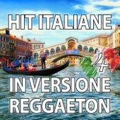 Hit Italiane in versione Reggaeton, Vol. 4 de Reggaeboot