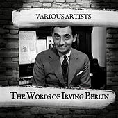 The Words of Irving Berlin by Various Artists
