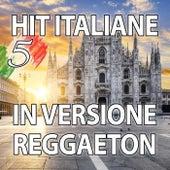 Hit Italiane in versione Reggaeton, Vol. 5 de Reggaeboot