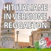 Hit Italiane In Versione Reggaeton, Vol. 2 di Reggaeboot