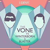 I Deny (Winterborn & Blaster Mix) de V-One
