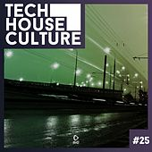 Tech House Culture #25 von Various Artists