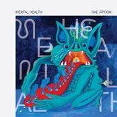 Mental Health by Rae Spoon