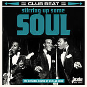 Club Beat: Stirring Up Some Soul (The Original Sound of UK Club Land) de Various Artists