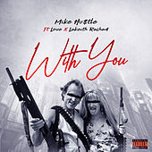 With You von Mike Hustle