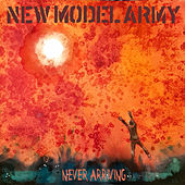 Never Arriving de New Model Army