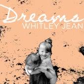 Dreams de Whitley Jean