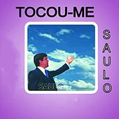 Tocou-Me von Saulo