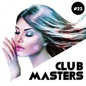 Club Masters, Vol. 22 by Various Artists
