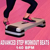 Advanced Step Workout Beats (140 Bpm - The Best Epic Motivation Gym Music for Your Step, Fitness, Aerobics, Cardio, Hiit High Intensity Interval Training, Abs, Barré, Training, Exercise and Running de Advanced Workout Beats