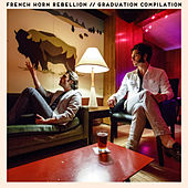 Graduation Compilation von French Horn Rebellion