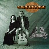 I Lie Awake by Greenhouse