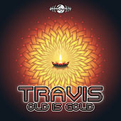 Old Is Gold de Travis
