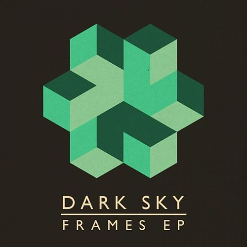 Frames EP by Dark Sky