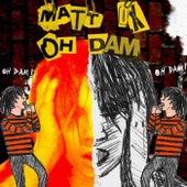 Oh Dam de Matt Ox