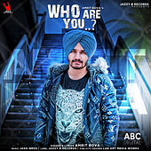 Who Are You by Amrit Bova