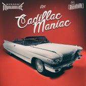 Cadillac Maniac von Kissin' Dynamite