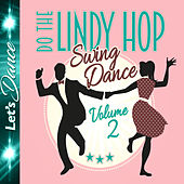 Lindy Hop - Swing Dance Vol.2 de Various Artists