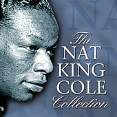 The Nat King Cole Collection by Nat King Cole