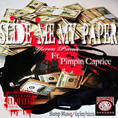 Slide Me My Paper (feat. Pimpin Caprice) by Yaron Prince