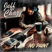No Paint by Jeff Chaz