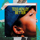 Better by Tess Henley
