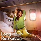 Long Haul Relaxation by Various Artists