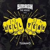 Hell Yeah de Tujamo