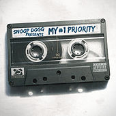 Snoop Dogg Presents: My #1 Priority by Snoop Dogg