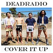 Cover It Up von Deadradio
