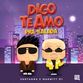 Digo Te Amo pra Balada (Ao Vivo) de Marmitt DJ