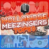 Hollandse Meezingers Top 20 de Various Artists