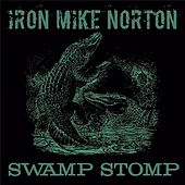 Swamp Stomp de Iron Mike Norton