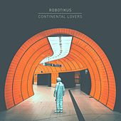 Continental Lovers by Robotikus