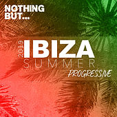 Nothing But... Ibiza Summer 2019 Progressive - EP by Various Artists