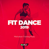 Fit Dance 2019: Motivation Training Music - EP by Various Artists