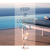 Keep It Lounge, Vol. 1 - EP by Various Artists