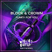 Funky For You di Block and Crown