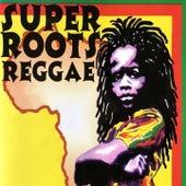 Super Roots Reggae de Various Artists