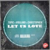 Let Us Love von Topic