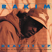 Heat It Up (Music From The Original Motion Picture Soundtrack Gunmen) by Rakim