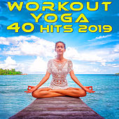 Workout Yoga 40 Hits 2019 (3hr DJ Mix) by Goa Doc