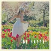 Be Happy by Kyle Lovett