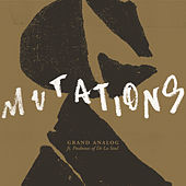 Mutations (feat. Posdnuos) by Grand Analog