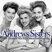 Their Greatest Hits And Finest Performances by The Andrews Sisters
