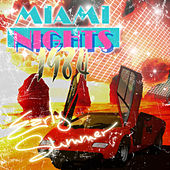 Early Summer by Miami Nights 1984