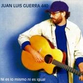 Ni Es Lo Mismo Ni Es Igual van Juan Luis Guerra