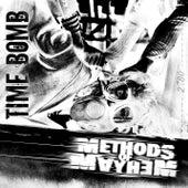 Time Bomb by Methods of Mayhem