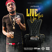 Live Like This by Jafrass